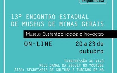 13º ENCONTRO ESTADUAL DE MUSEUS DE MINAS GERAIS – Edição Virtual